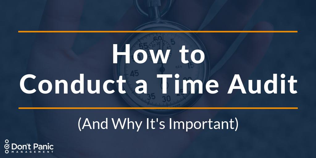 How (and Why) to Conduct a Time Audit