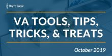 Tools Tips and Treats for Living the VA Life October 2019
